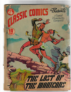 Classic Comics # 4 - The Last of the Mohicans - 10 cent cover price