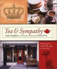 Tea and Sympathy : The Life of an English Tea Shop in New York by Anita Naughton