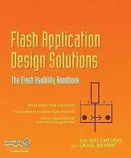 Flash Application Design Solutions: The Flash Usability Handbook, Ka Wai Cheung,