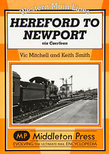Hereford to Newport: Via Caerleon by Vic Mitchell, Keith Smith (Hardback, 2005)