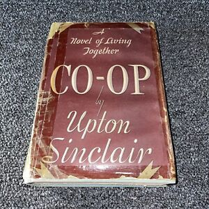Upton Sinclair CO-OP 1936 Vintage Rare First Edition Hc Living together