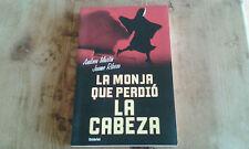 Usado - LA MONJA QUE PERDIÓ LA CABEZA - Andreu Martin, Jaume Ribera -
