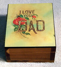 "Wood Cedar Hinged Box Says ""I Love You Dad"" and on the front it says ""Georgia"""