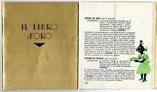 RICETTARIO IL LIBRO D' ORO SUGORO ALTHEA PARMA 1936 CUCINA CULINARIA RICETTE