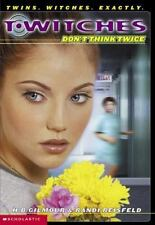 T*Witches: Don't Think Twice No. 5 by Randi Reisfeld and H. B. Gilmour (2002, Pa