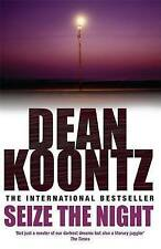 Seize the Night by Dean Koontz (Paperback, 2005)