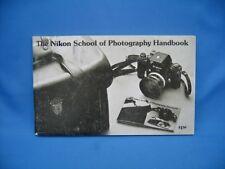 NIKON F SCHOOL OF PHOTOGRAPHY HANDBOOK / NICE