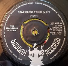 """FIVE STAIRSTEPS & CUBIE 7"""" STAY CLOSE TO ME"""