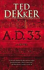 Ad: A. D. 33 : A Novel 2 by Ted Dekker (2016, Paperback)