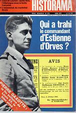 HISTORAMA N° 233 QUI A TRAHI LE COMMANDANT ESTIENNE D'ORVES ?