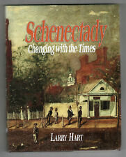 2005 SCHENECTADY HISTORY New York LARRY HART Illustrated NY Changing With Times