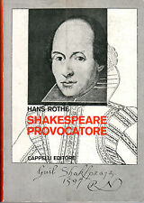 Shakespeare provocatore- H.ROTHE, 1969 Cappelli - ST984