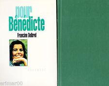 Pour Bénédicte // Francine DELBREL // Santé // L'hormone de croissance