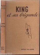 CAPTAIN W.E JOHNS # KING ET SES BRIGANDS # EO 1951