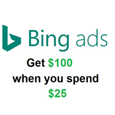 Bing Ads Promo code $100 when you spend $25 US ONLY (New Accounts)