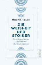Die Weisheit der Stoiker | Massimo Pigliucci | 2019 | deutsch | NEU