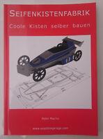 Seifenkiste - Seifenkistenfabrik-Coole Kisten selber bauen - Taschenbuch