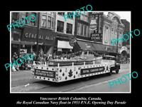 OLD HISTORIC PHOTO OF VANCOUVER CANADA, PNE PARADE, THE 1953 NAVY FLOAT