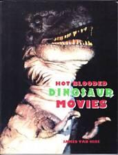 HOT BLOODED DINOSAUR MOVIES by James Van Hise - Ray Harryhausen, Willis O'Brien