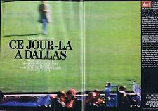 COUPURE DE PRESSE CLIPPING 1993 JOHN KENNEDY ce jour là à Dallas (36 pages)