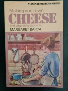Making Your Own Cheese & Other Dairy Products by Margaret Barca Yoghurt butter +