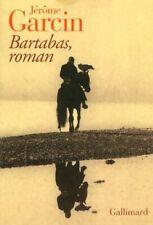 Bartabas, roman - Jérôme Garcin - Livre - 271010 - 2521270