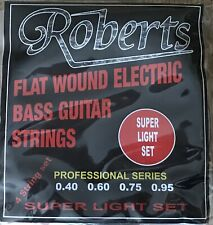 SET OF ROBERTS FLAT WOUND ELECTRIC BASS GUITAR STRINGS / 40-95