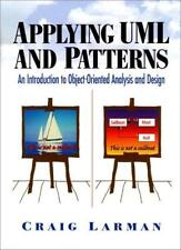 Applying UML and Patterns: An Approach to Object-oriented Analysis and Design,C