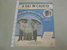 """A Gal In Calico - """"The Time, the place and the girl""""    Sheet Music"""