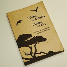 I WANT TO LAUGH, I WANT TO CRY - Susan Polis Schutz. Textured cover 1975 3rd VGC