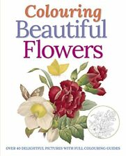 Colouring Beautiful Flowers (Colouring Books),Peter Gray