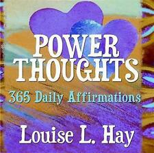 Power Thoughts: 365 Daily Affirmations, Very Good Condition Book, Louise L. Hay,