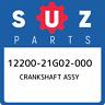 12200-21G02-000 Suzuki Crankshaft assy 1220021G02000, New Genuine OEM Part