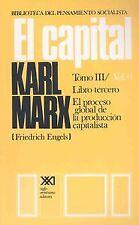 El capital. Libro tercero. NUEVO. Nacional URGENTE/Internac. económico. POLITICA