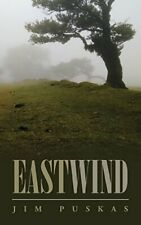 Eastwind.by Puskas, Jim  New 9781504970037 Fast Free Shipping.#