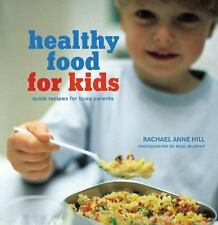 Healthy Food for Kids: Quick Recipes for Busy Parents-ExLibrary