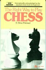 The Right Way to Play Chess by D. Brine Pritchard (1979 soft cover)