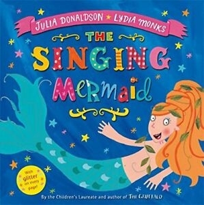 The Singing Mermaid by Julia Donaldson Book The Cheap Fast Free Post