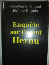 Enquête sur l'agent Hernu Pontaut et Dupuis