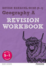 Revise Edexcel GCSE (9-1) Geography A Revision Workbook: for the 9-1 exams by...