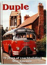 DUPLE 70 YEARS OF COACHBUILDING TOWNSIN - BUS COMMERCIAL BOOK