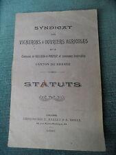 STATUTS SYNDICAT DES VIGNERONS &OUVRIERS AGRICOLE Naujean et Postiac Branne 1920