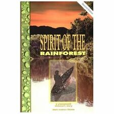 Spirit of the Rainforest : A Yanomano Shaman's Story by Mark Andrew Ritchie (199