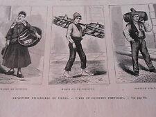 Gravure 1873 - Vienne Types et costumes Portugais