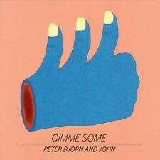 PETER,BJORN & JOHN GIMME SOME 180GM LP NEW