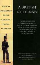 British Rifle Man: The Journals and Correspondence of Major George Simmons,...