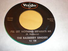The Raspberry Singers 45 I Thank The Lord VEEJAY