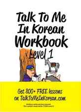 Talk To Me In Korean Workbook Level 1 GET 800 + FREE lessons Hangul Learn K-pop
