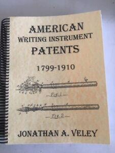 American Writing Instrument Patents 1799-1910 (2013) pen pencil dip pen patents