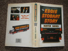 The Eddie Stobart Story by Hunter Davies (HB in Dw 2001) Signed by Author